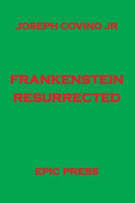 Frankenstein Resurrected (Paperback)