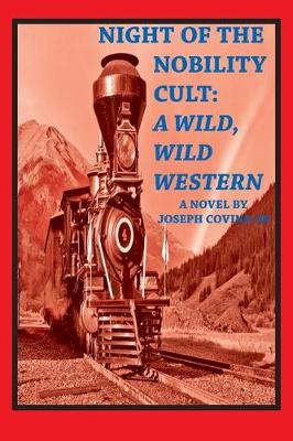 Night of the Nobility Cult: A Wild, Wild Western (Paperback)