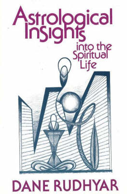 Astrological Insights into the Spiritual Life (Paperback)