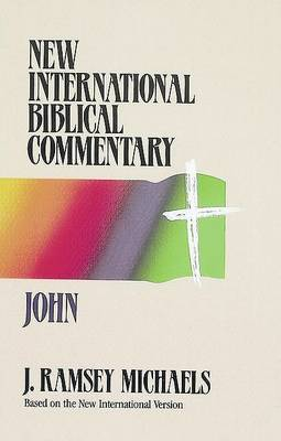 John - New International Biblical Commentary New Testament 4 - New International biblical commentary 4 (Paperback)