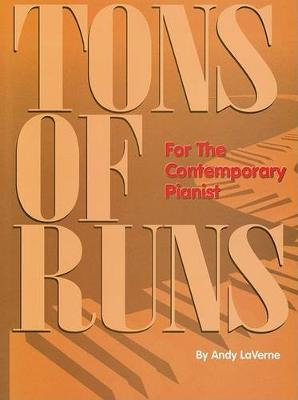 Tons of Runs: For the Contemporary Pianist - Piano (Paperback)