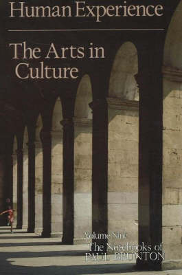 Human Experience / The Arts in Culture (Paperback)
