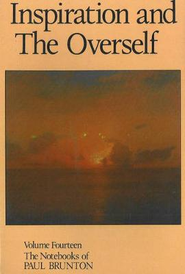 Inspiration & the Overself (Paperback)