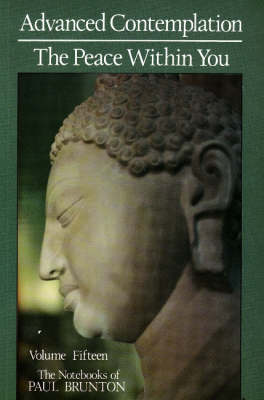 Advanced Contemplation / The Peace Within You (Hardback)