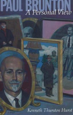 Paul Brunton: A Personal View (Paperback)