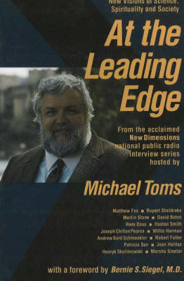 At the Leading Edge: New Visions of Science, Spirituality & Society (Paperback)