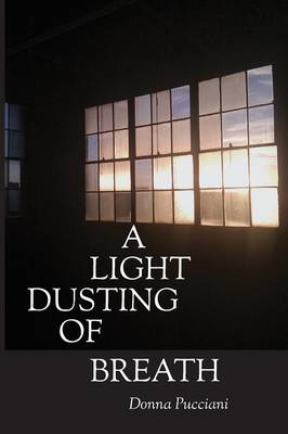 A Light Dusting of Breath (Paperback)
