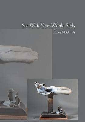 See with Your Whole Body (Paperback)
