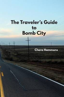 The Traveler's Guide to Bomb City (Paperback)