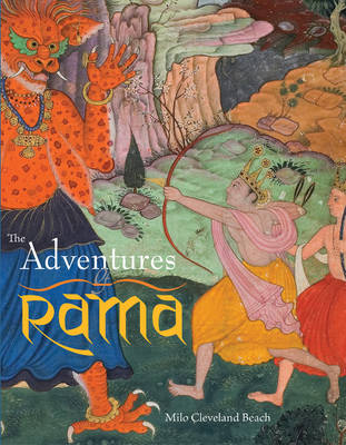 Adventures of Rama: With Illustrations from a Sixteenth-Century Mughal Manuscript (Hardback)