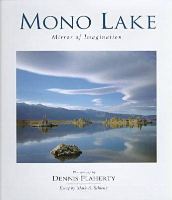Mono Lake: Mirror of Imagination (Hardback)