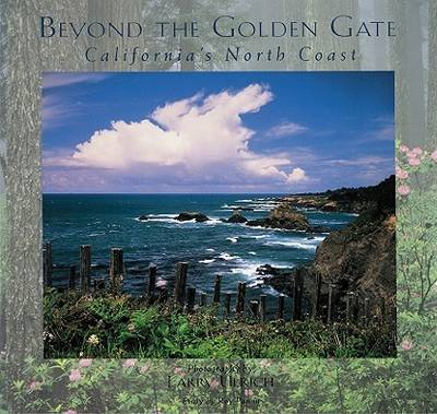 Beyond the Golden Gate: California's North Coast (Paperback)
