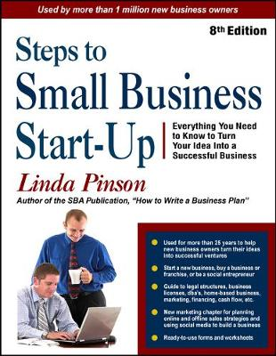 Steps to Small Business Start-Up: Everything You Need to Know to Turn Your Idea Into a Successful Business (Paperback)