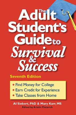 The Adult Student's Guide to Survival & Success (Paperback)