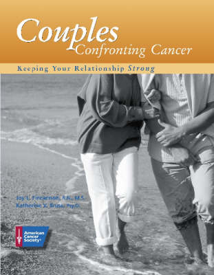 Couples Confronting Cancer: Keeping Your Relationship Strong (Paperback)