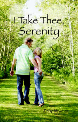 I Take Thee, Serenity (Paperback)