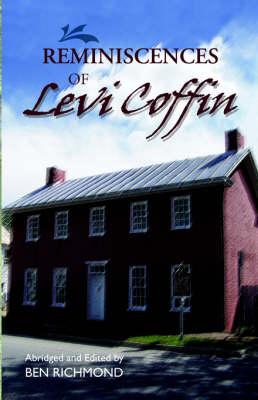 Reminiscences of Levi Coffin (Paperback)