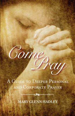Come Pray (Paperback)