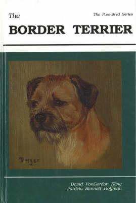 Border Terrier - Pure-Bred S. (Hardback)