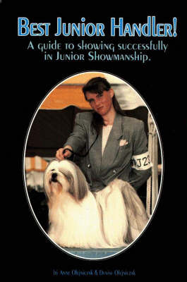 Best Junior Handler!: Guide to Showing Successfully in Junior Showmanship (Paperback)