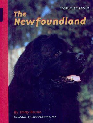 The Newfoundland - Pure-Bred S. (Hardback)