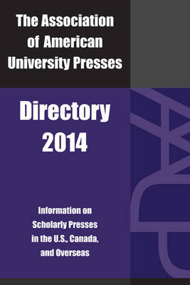 Association of American University Presses Directory 2014 (Paperback)