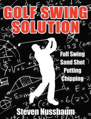 Golf Swing Solution (Paperback)