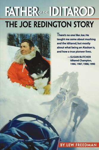 Father of the Iditarod (Paperback)