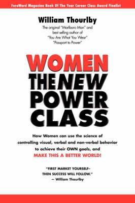 Women the New Power Class (Paperback)