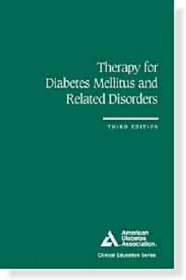 Therapy for Diabetes Mellitus and Related Disorders (Paperback)