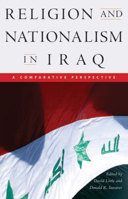 Religion and Nationalism in Iraq - A Comparative Perspective (Paperback)