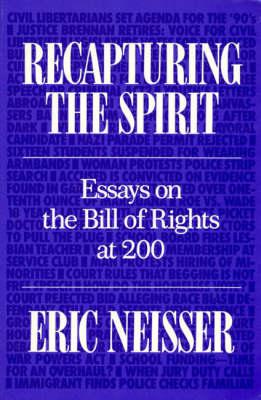 Recapturing the Spirit: Essays on the Bill of Rights at 200 (Hardback)