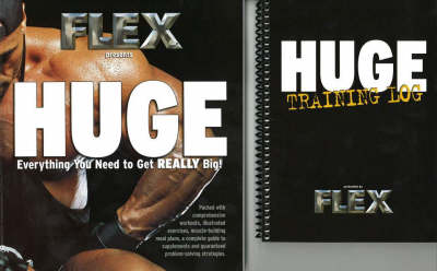 Flex Presents: Huge: Everything You Need to Get Really Big!