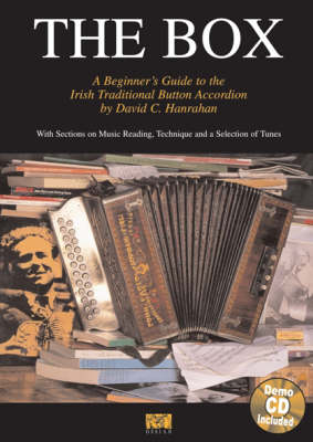 David C. Hanrahan: The Box - A Beginner's Guide To The Irish Traditional Button Accordion (Paperback)