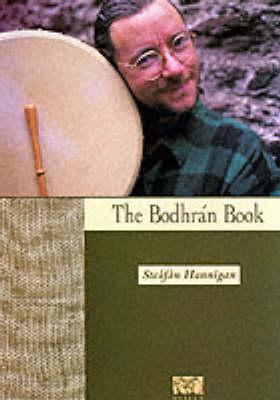 Steafan Hannigan: The Bodhran Book (Paperback)
