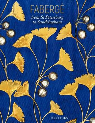 FabergE: From St Petersburg to Sandringham (Paperback)