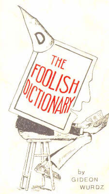 The Foolish Dictionary (Paperback)