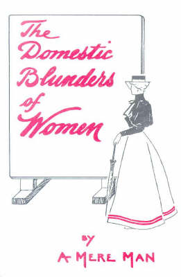 The Domestic Blunders of Women (Paperback)