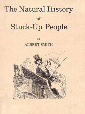 The Natural History of Stuck Up People (Paperback)