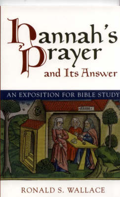 Hannah's Prayer: And Its Answer (Paperback)