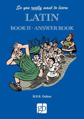 So You Really Want To Learn Latin 2 - Answer Book - So You Really Want To Learn Latin 2 (Paperback)