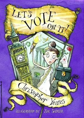 Let's Vote on it! - British Values (Paperback)
