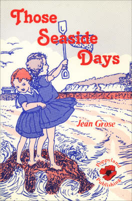 Those Seaside Days (Paperback)