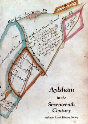 Aylsham in the Seventeenth Century (Paperback)