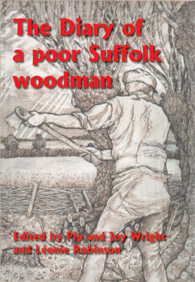 The Diary of a Poor Suffolk Woodman (Paperback)