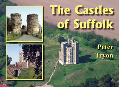 Castles of Suffolk (Paperback)