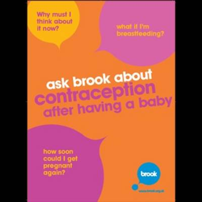 Ask Brook About Contraception After Having a Baby