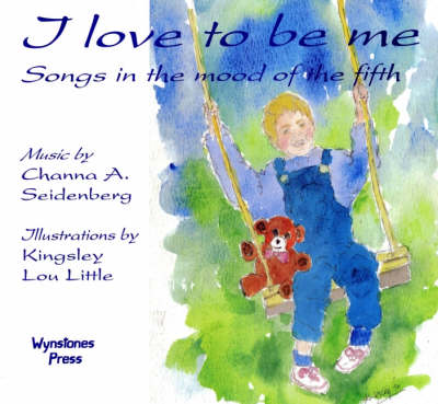 I Love to be Me: Songs in the Mood of the Fifth (Paperback)