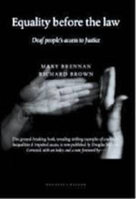 Equality Before the Law: Deaf People's Access to Justice (Paperback)