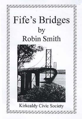 Fife's Bridges (Paperback)